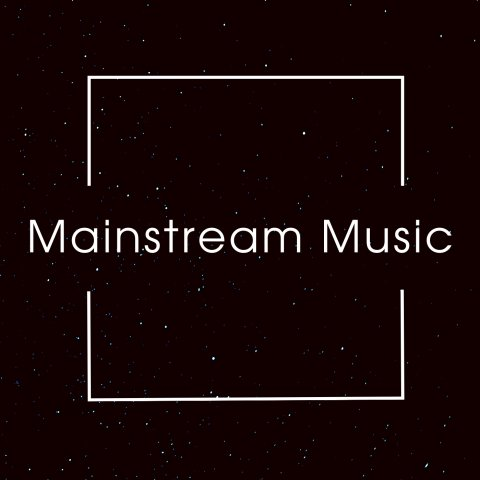 Mainstream Music