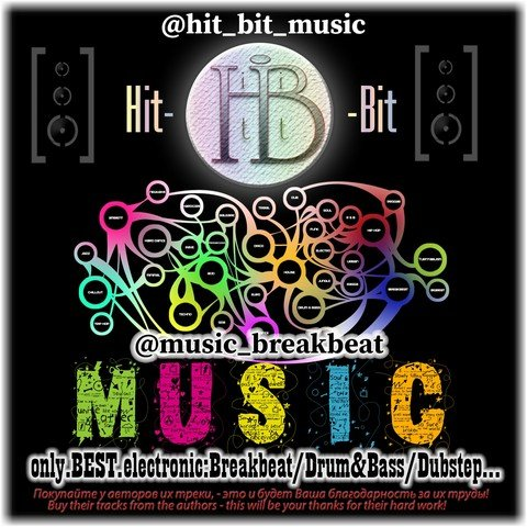 Hit-Bit (Music[музыка]: Breakbeat/Drum&Bass/Dubstep)